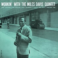 The Miles Davis Quintet – Workin'