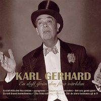 Karl Gerhard – En Doft Ifran Den Fina Varlden