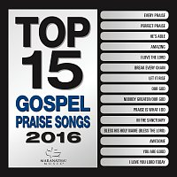 Maranatha! Gospel – Top 15 Gospel Praise Songs 2016