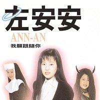 An-An Tso – I Will Follow You