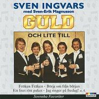 Sven Ingvars – Guld