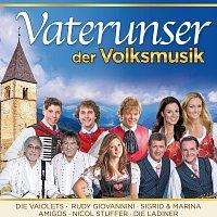 Různí interpreti – Vaterunser der Volksmusik