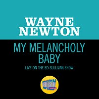 Wayne Newton – My Melancholy Baby [Live On The Ed Sullivan Show, December 12, 1965]