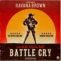 Havana Brown, Bebe Rexha, Savi – Battle Cry