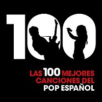 Various Artists.. – Las 100 mejores canciones del Pop Espanol