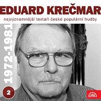 Eduard Krečmar, Různí interpreti – Nejvýznamnější textaři české populární hudby Eduard Krečmar 2 (1972 - 1981)