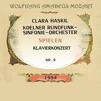 Clara Haskil, Koelner Rundfunk-Sinfonie-Orchester – Clara Haskil / Koelner Rundfunk-Sinfonie-Orchester spielen: Wolfgang Amadeus Mozart: Klavierkonzert Nr. 9