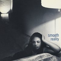 Smooth – Reality