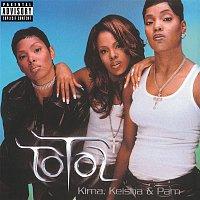Total – Kima, Keisha & Pam