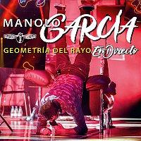 Manolo García – Geometría del Rayo - En Directo