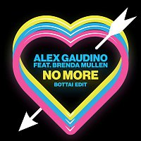 Alex Gaudino, Brenda Mullen – No More (Bottai Edit)