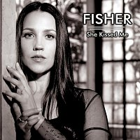 Fisher – She Kissed Me