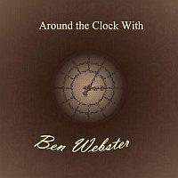 Ben Webster – Around the Clock With