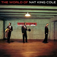 Nat King Cole – The World Of Nat King Cole [Expanded Edition]