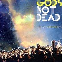 Generation Unleashed – God's Not Dead