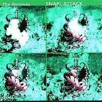 Snap! – Attack: The Remixes, Vol. 2