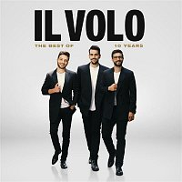 Il Volo – 10 Years - The best of