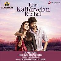 Harris Jayaraj, Aalaap Raju – Ithu Kathirvelan Kadhal (Original Motion Picture Soundtrack)