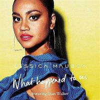 Jessica Mauboy, Stan Walker – What Happened To Us (feat. Stan Walker)