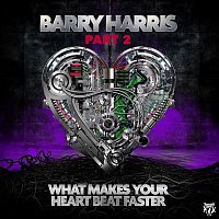 Barry Harris – What Makes Your Heartbeat Faster (Part 2)