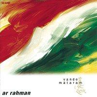A.R. Rahman – Vande Mataram