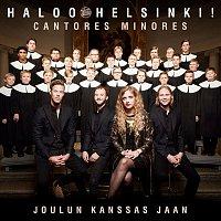 Haloo Helsinki!, Cantores Minores – Joulun kanssas jaan