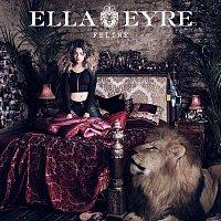 Ella Eyre – Feline