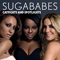 Sugababes – Catfights and Spotlights
