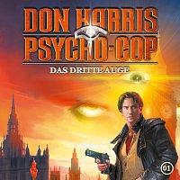 Don Harris - Psycho Cop – 01: Das dritte Auge