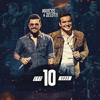 Marcos & Belutti – Marcos & Belutti, 10 Anos - EP2 (Ao Vivo)
