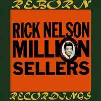 Rick Nelson – Million Sellers (HD Remastered)