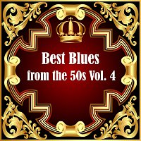 Různí interpreti – Best Blues from the 50s Vol.  4