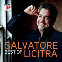 Salvatore Licitra, Giacomo Puccini, Carlo Rizzi – Salvatore Licitra - Best Of