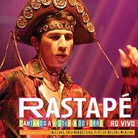 Rastape – Cantando A Historia Do Forro Ao Vivo