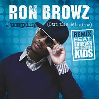 Ron Browz, Forever The Sickest Kids – Jumping (Out The Window) The Remix