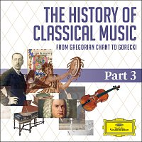 Různí interpreti – The History Of Classical Music - Part 3 - From Berlioz To Tchaikovsky