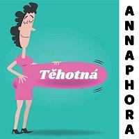 ANNAPHORA – Těhotná