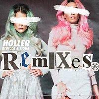 Rebecca & Fiona – Holler [Remixes]