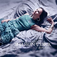 Sharon Corr – Dream Of You