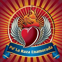 Various  Artists – Pa' La Raza Enamorada