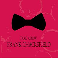 Frank Chacksfield – Take a Bow
