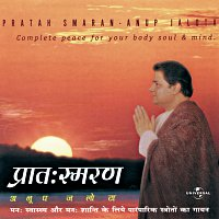 Anup Jalota – Pratah Smaran - A Complete Peace For Body & Soul