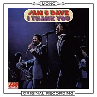 Sam & Dave – I Thank You (Mono)
