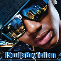 Soulja Boy Tell'em – iSouljaBoyTellem [International Version]