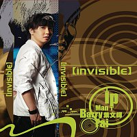 Barry Ip – Invisible