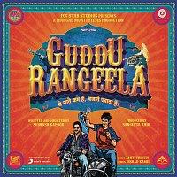 Amit Trivedi, Arijit Singh, Chinmayi Sripada – Guddu Rangeela (Original Motion Picture Soundtrack)