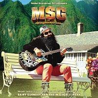 Saint Gurmeet Ram Rahim Singh Ji Insan – MSG: The Messenger (Original Motion Picture Soundtrack)