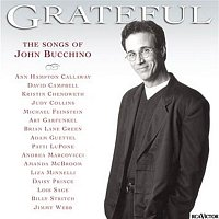 John Bucchino – Grateful - The Songs of John Bucchino