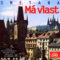 Česká filharmonie, Václav Neumann – Smetana: Má vlast. Cyklus symfonických básní