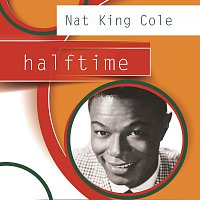 Nat King Cole – Halftime